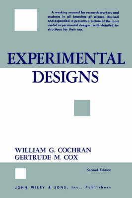 Experimental Designs - Wiley Series in Probability and Statistics (Paperback)