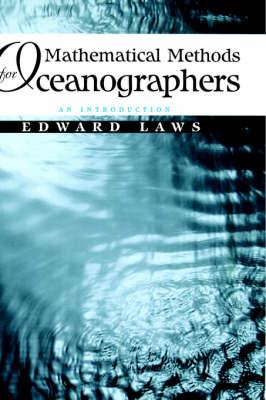 Mathematical Methods for Oceanographers: An Introduction (Hardback)