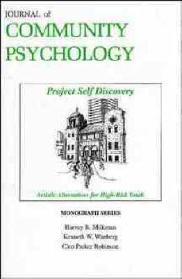 Project Self Discovery: Artistic Alternatives for High Risk Youth (Paperback)