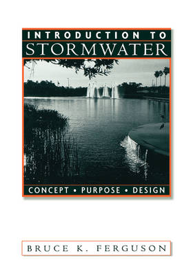 Introduction to Stormwater: Concept, Purpose, Design (Hardback)