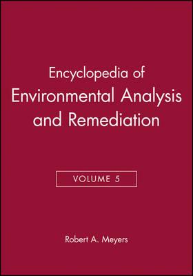 Encyclopedia of Environmental Analysis and Remediation Volume 5 (Hardback)