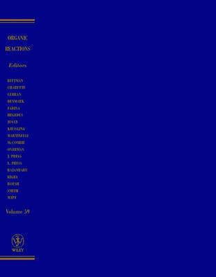 Organic Reactions, Volume 59 - Organic Reactions (Hardback)