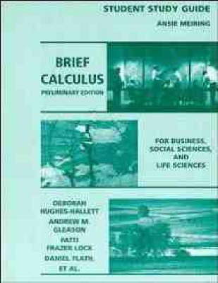Brief Calculus for Business, Social Sciences and Life Sciences, Preliminary Edition: Student Study Guide (Paperback)