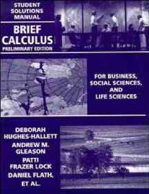 Brief Calculus: Student Solutions Manual: For Business, Social Sciences, and Life Sciences (Paperback)