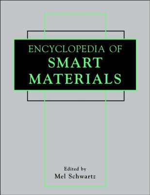 Encyclopedia of Smart Materials (Hardback)
