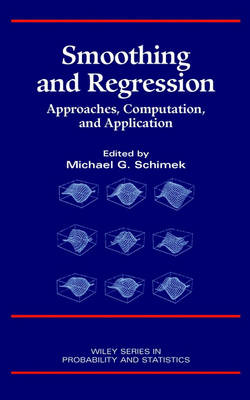 Smoothing and Regression: Approaches, Computation and Application - Wiley Series in Probability & Statistics: Applied Section (Hardback)