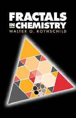 Fractals in Chemistry (Hardback)