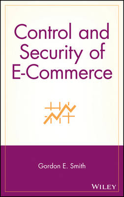Control and Security of E-Commerce (Hardback)
