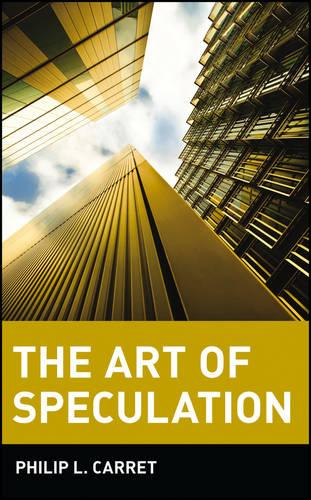 The Art of Speculation - Wiley Investment Classics (Paperback)