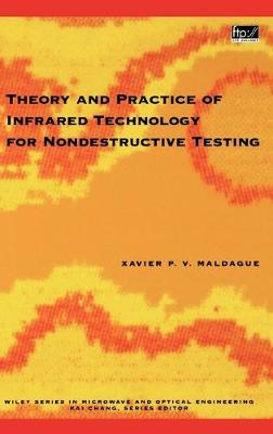 Theory and Practice of Infrared Technology for Nondestructive Testing - Wiley Series in Microwave and Optical Engineering (Hardback)