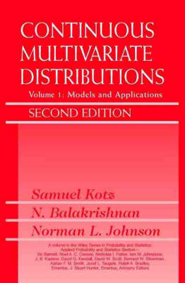 Continuous Multivariate Distributions, Volume 1: Models and Applications - Wiley Series in Probability and Statistics (Hardback)