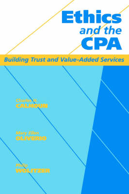 Ethics and the CPA: Building Trust and Value-added Services (Hardback)