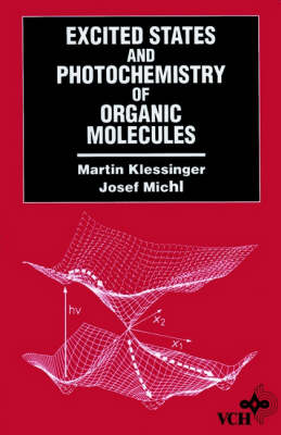 Excited States and Photo-Chemistry of Organic Molecules (Hardback)