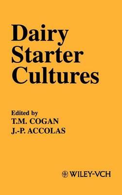 Dairy Starter Cultures (Hardback)