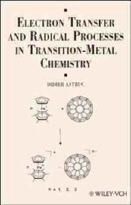 Electron Transfer and Radical Processes in Transition-Metal Chemistry (Hardback)