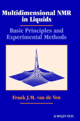 Multidimensional NMR in Liquids: Basic Principles and Experimental Methods (Hardback)