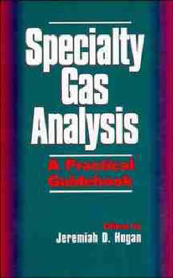 Speciality Gas Analysis: A Practical Guidebook (Hardback)