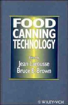 Food Canning Technology (Hardback)
