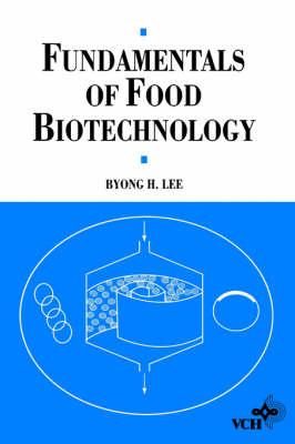 Fundamentals of Food Biotechnology (Hardback)