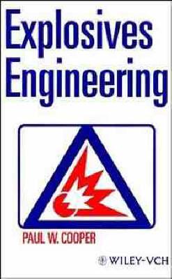 Explosives Engineering (Hardback)