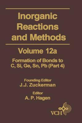 Inorganic Reactions and Methods: v. 12A (Hardback)