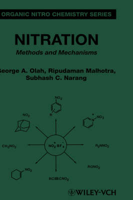 Nitration: Methods and Mechanisms - Organic Nitro Chemistry (Hardback)