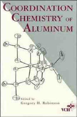 Coordination Chemistry of Aluminium (Paperback)