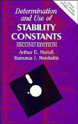 Determination and Use of Stability Constants (Hardback)