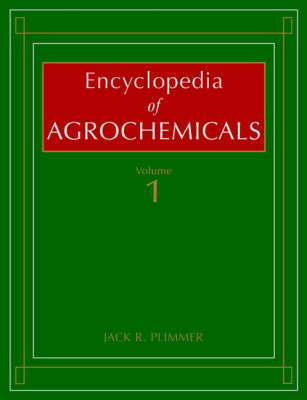 Encyclopedia of Agrochemicals (Hardback)