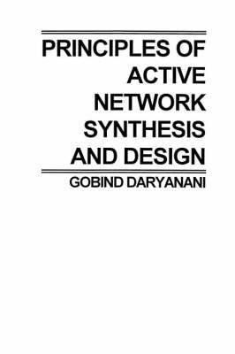 Principles of Active Network Synthesis and Design (Paperback)