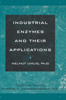 Industrial Enzymes and Their Applications (Hardback)
