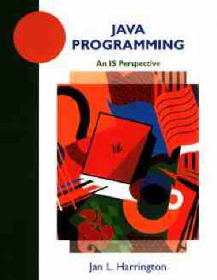 Java Programming: An IS Perspective (Paperback)