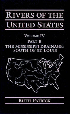 Rivers of the United States: The Mississippi River and Tributaries North of St.Louis v.4 (Hardback)