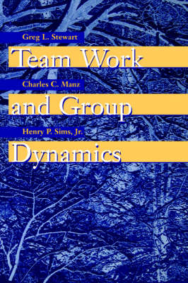 Team Work and Group Dynamics (Paperback)