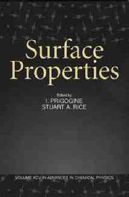 Advances in Chemical Physics: Surface Properties v. 95 - Advances in Chemical Physics (Paperback)