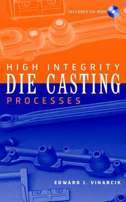High Integrity Die Casting Processes (Hardback)