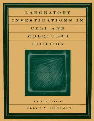 Laboratory Investigations in Cell and Molecular Biology (Paperback)