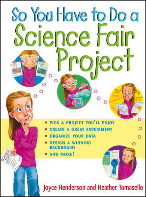 So You Have to Do a Science Fair Project (Paperback)