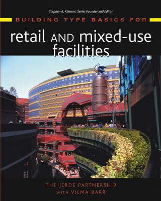 Building Type Basics for Retail and Mixed-use Facilities - Building Type Basics (Hardback)