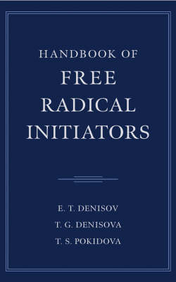 Handbook of Free Radical Initiators (Hardback)