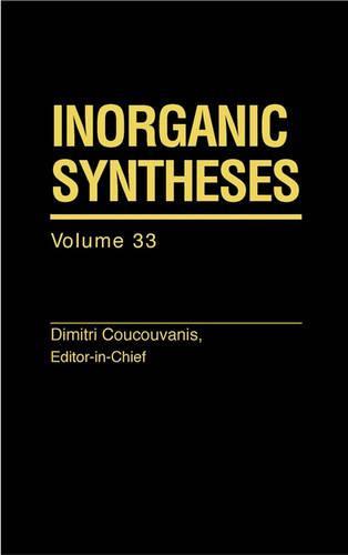 Inorganic Syntheses: 33 (Hardback)