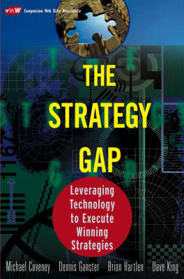 The Strategy Gap: Leveraging Technology to Execute Winning Strategies (Hardback)