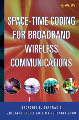 Space-Time Coding for Broadband Wireless Communications (Hardback)