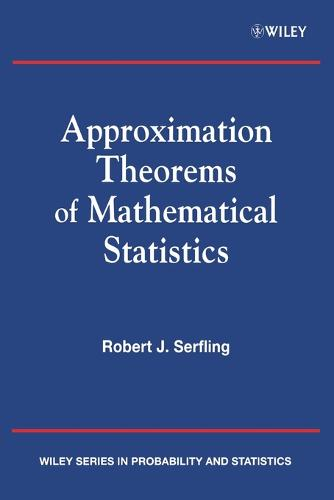 Approximation Theorems of Mathematical Statistics - Wiley Series in Probability and Statistics (Paperback)