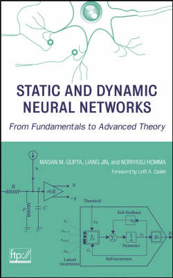 Static and Dynamic Neural Networks: From Fundamentals to Advanced Theory - Wiley - IEEE (Hardback)