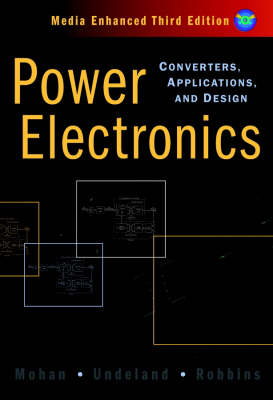 Power Electronics: Converters, Applications, and Design (Hardback)