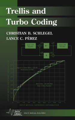 Trellis and Turbo Coding - IEEE Series on Digital & Mobile Communication (Hardback)