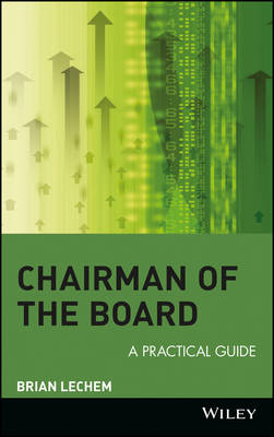 Chairman of the Board: A Practical Guide (Hardback)