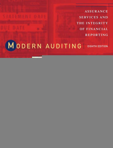 Modern Auditing: Assurance Services and the Integrity of Financial Reporting (Hardback)