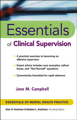 Essentials of Clinical Supervision - Essentials of Mental Health Practice (Paperback)